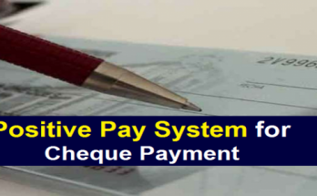 Positive pay system for cheque